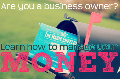 How to Manage Your Money as a Business Owner