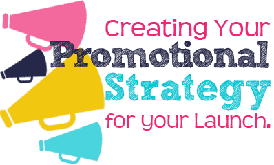 creating your promotional strategy for your launch ali rittenhouse