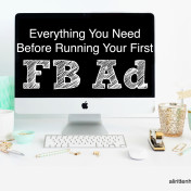 Everything You Need Before Running Your First Facebook Ad